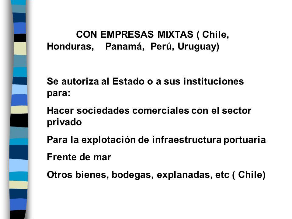 CON EMPRESAS MIXTAS ( Chile, Honduras, Panamá, Perú, Uruguay)