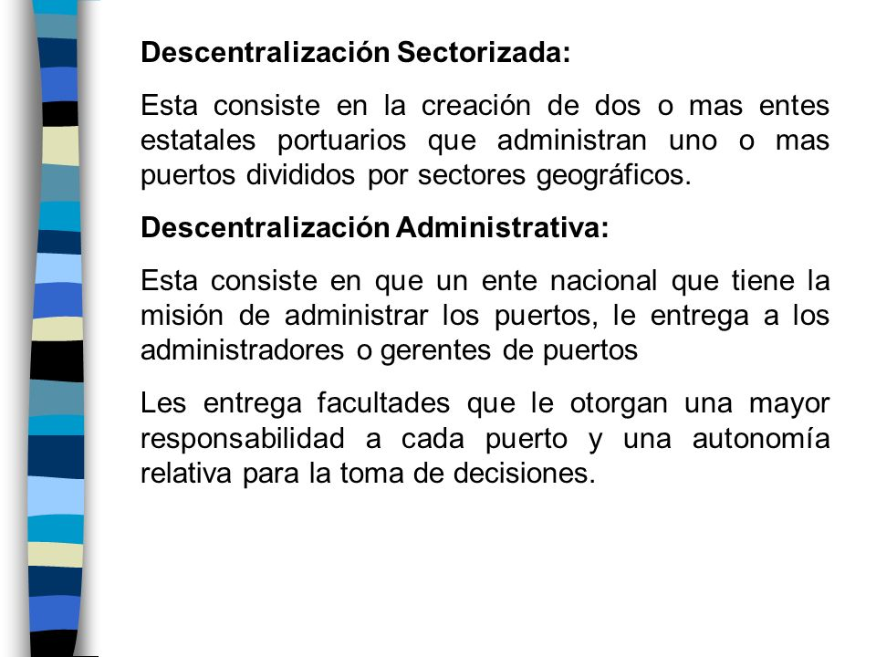 Descentralización Sectorizada: