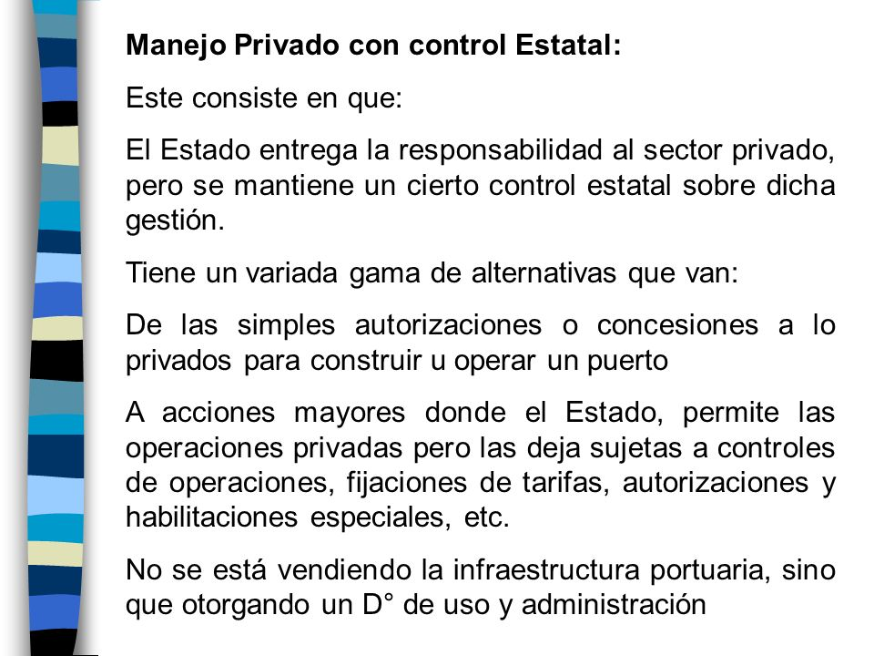 Manejo Privado con control Estatal: