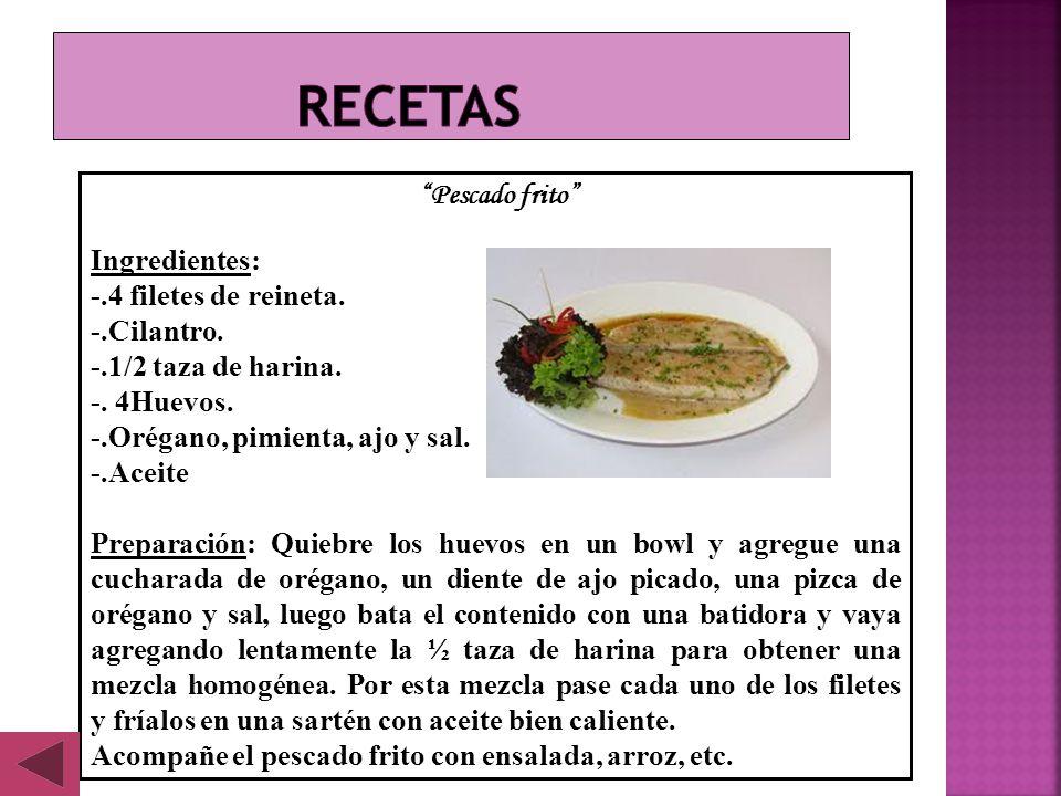 Recetas Ingredientes: -.4 filetes de reineta. -.Cilantro.