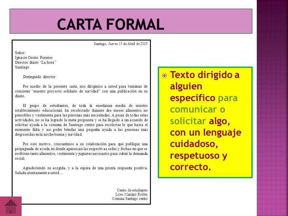 Carta formal Santiago, Jueves 15 de Abril de 2005. Señor: Ignacio Osorio Fuentes. Director diario La hora