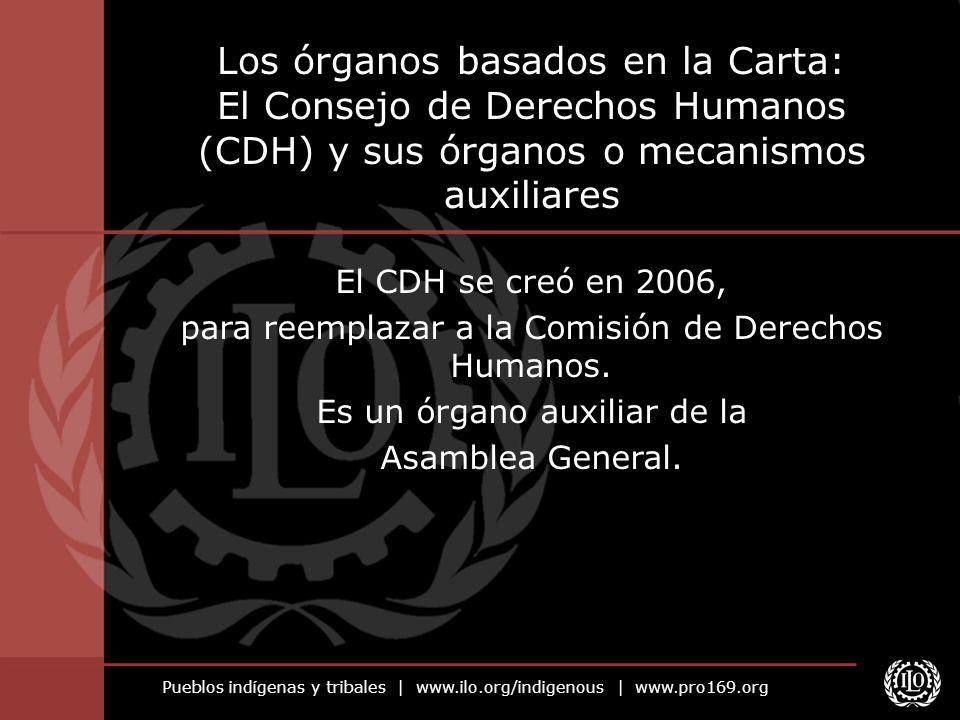 Los órganos basados en la Carta: El Consejo de Derechos Humanos (CDH) y sus órganos o mecanismos auxiliares