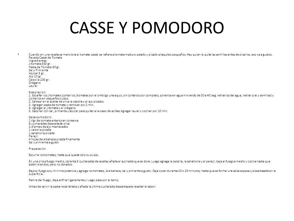 CASSE Y POMODORO