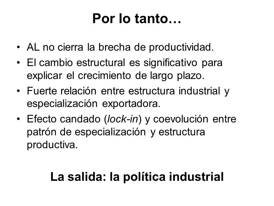 La salida: la política industrial