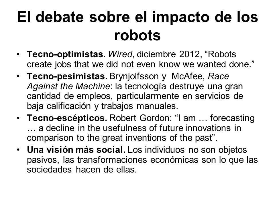 El debate sobre el impacto de los robots