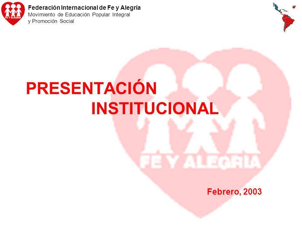 PRESENTACIÓN INSTITUCIONAL Febrero, 2003