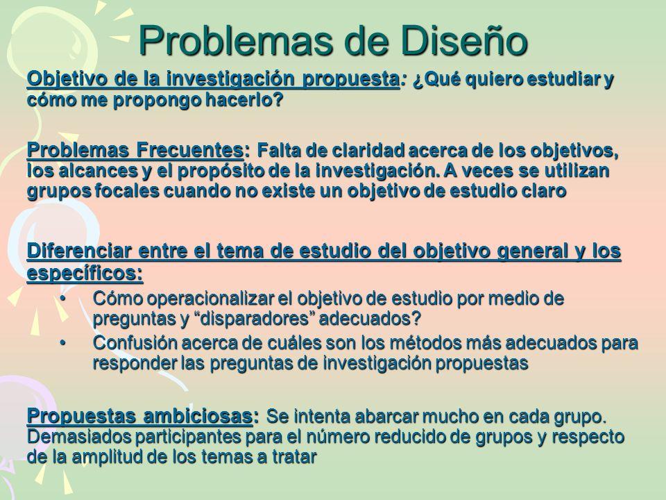Problemas de Diseño Objetivo de la investigación propuesta: ¿Qué quiero estudiar y cómo me propongo hacerlo