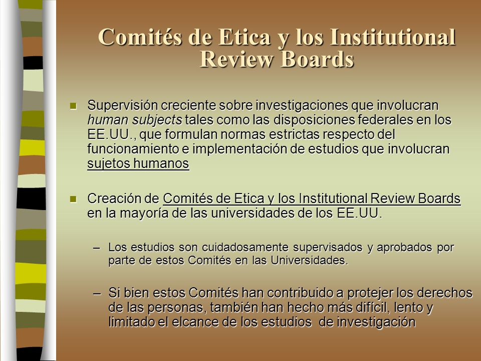 Comités de Etica y los Institutional Review Boards