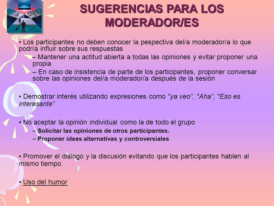 SUGERENCIAS PARA LOS MODERADOR/ES