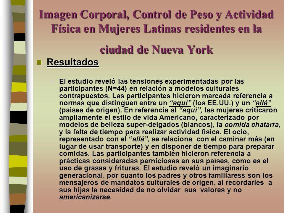 Imagen Corporal, Control de Peso y Actividad Física en Mujeres Latinas residentes en la ciudad de Nueva York
