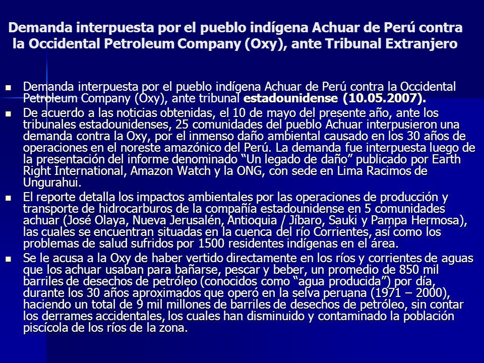 Demanda interpuesta por el pueblo indígena Achuar de Perú contra la Occidental Petroleum Company (Oxy), ante Tribunal Extranjero