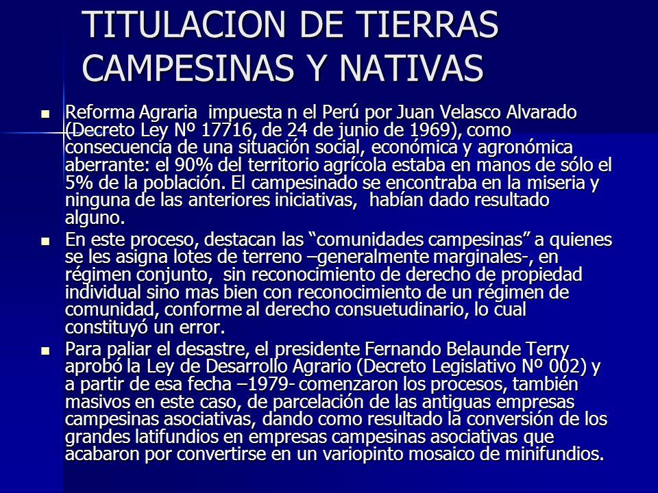 TITULACION DE TIERRAS CAMPESINAS Y NATIVAS