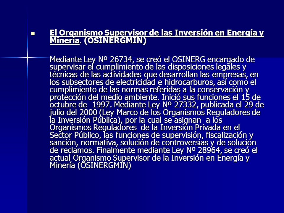 El Organismo Supervisor de las Inversión en Energía y Minería