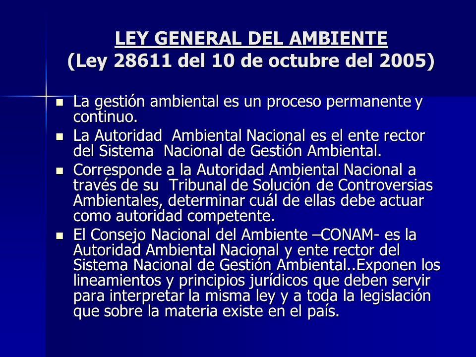 LEY GENERAL DEL AMBIENTE (Ley 28611 del 10 de octubre del 2005)