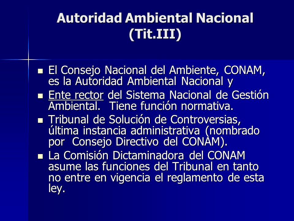 Autoridad Ambiental Nacional (Tit.III)