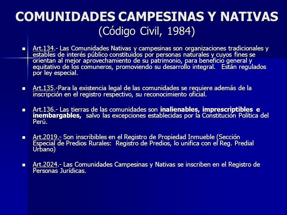 COMUNIDADES CAMPESINAS Y NATIVAS (Código Civil, 1984)