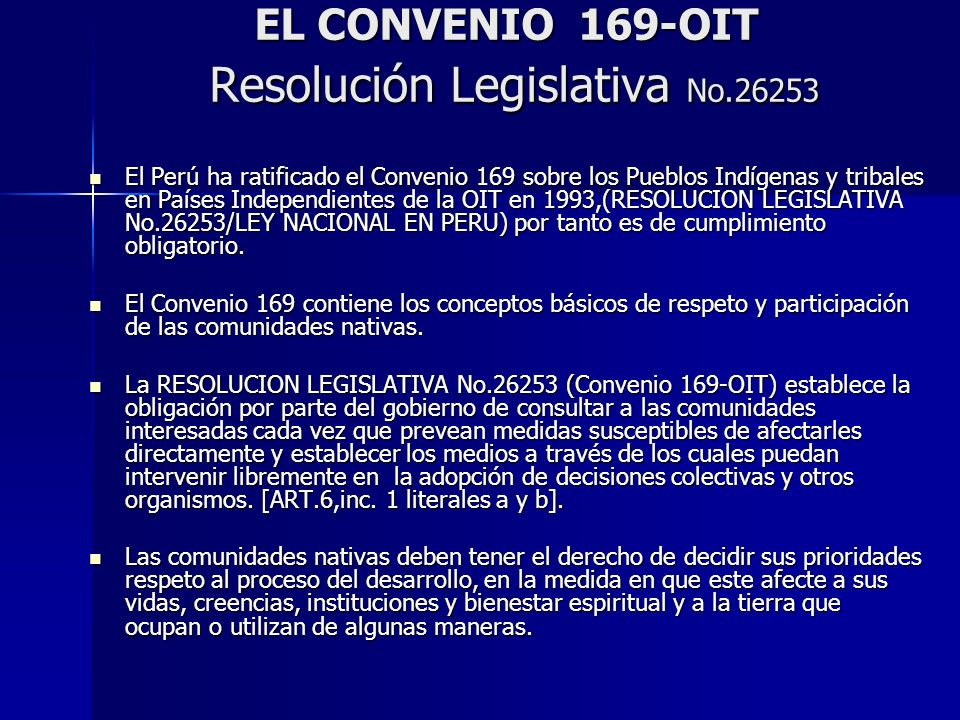 EL CONVENIO 169-OIT Resolución Legislativa No.26253