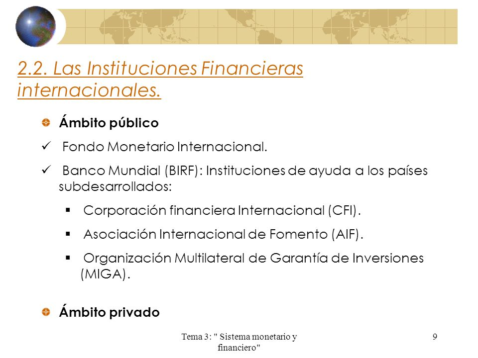 2.2. Las Instituciones Financieras internacionales.