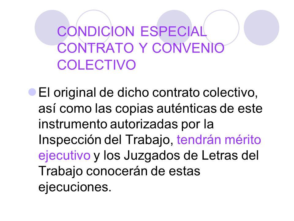 CONDICION ESPECIAL CONTRATO Y CONVENIO COLECTIVO