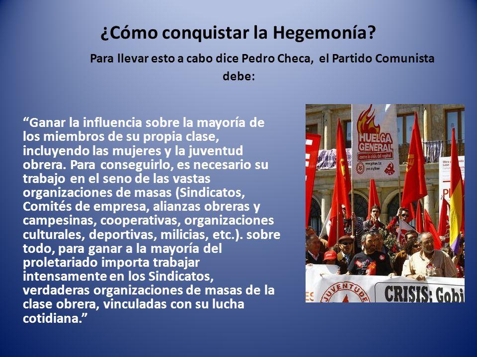 ¿Cómo conquistar la Hegemonía