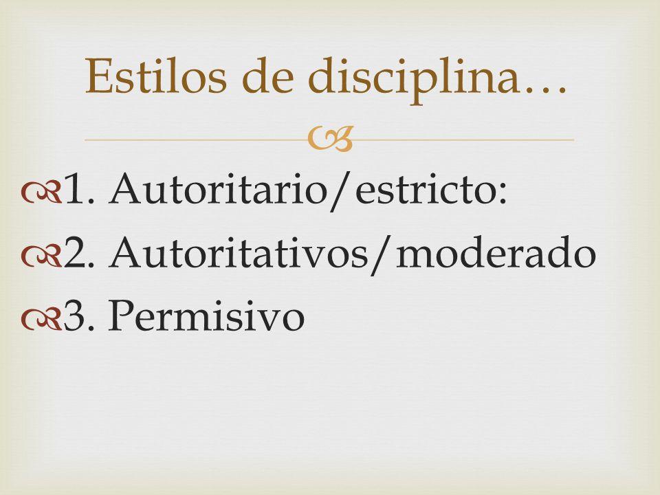 Estilos de disciplina…