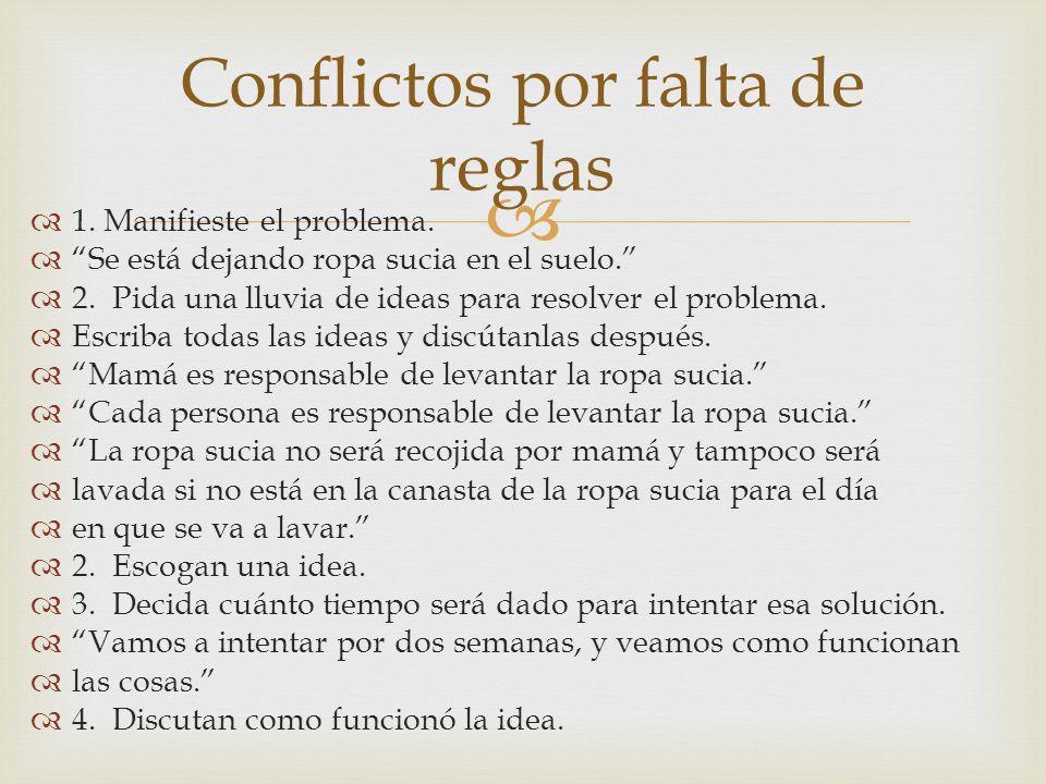 Conflictos por falta de reglas