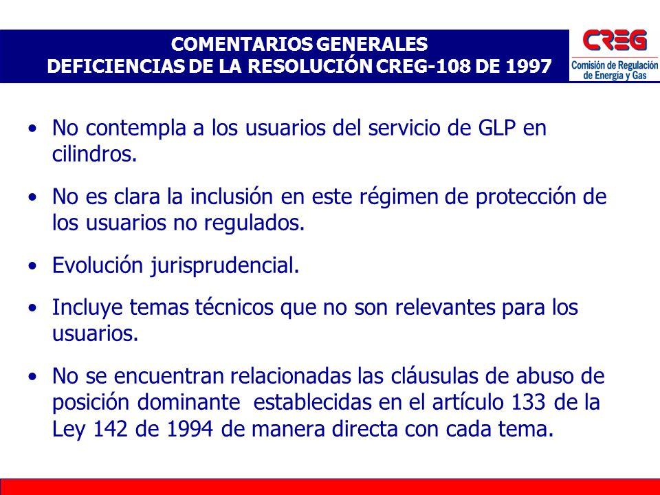 COMENTARIOS GENERALES DEFICIENCIAS DE LA RESOLUCIÓN CREG-108 DE 1997