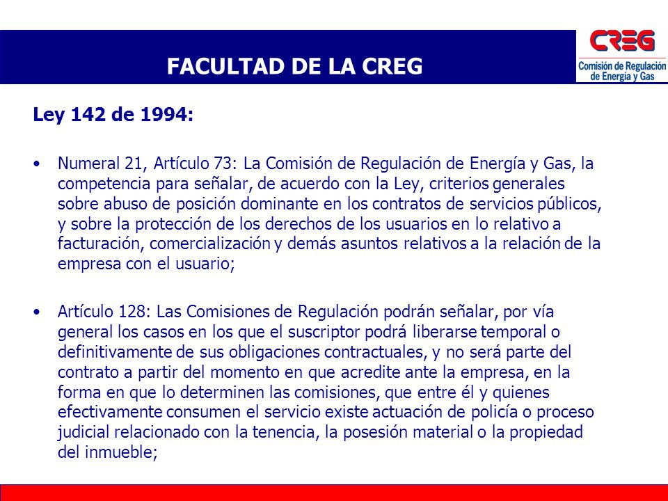 FACULTAD DE LA CREG Ley 142 de 1994: