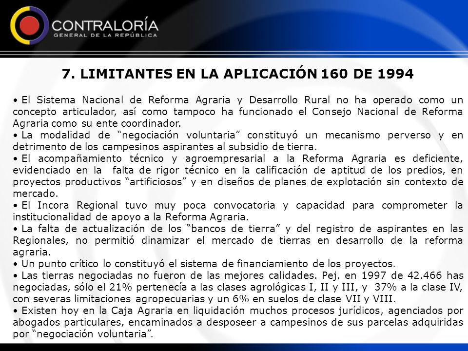 7. LIMITANTES EN LA APLICACIÓN 160 DE 1994