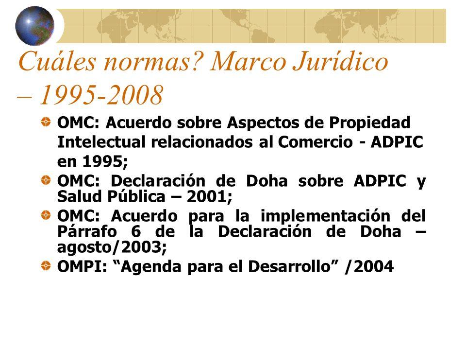 Cuáles normas Marco Jurídico – 1995-2008