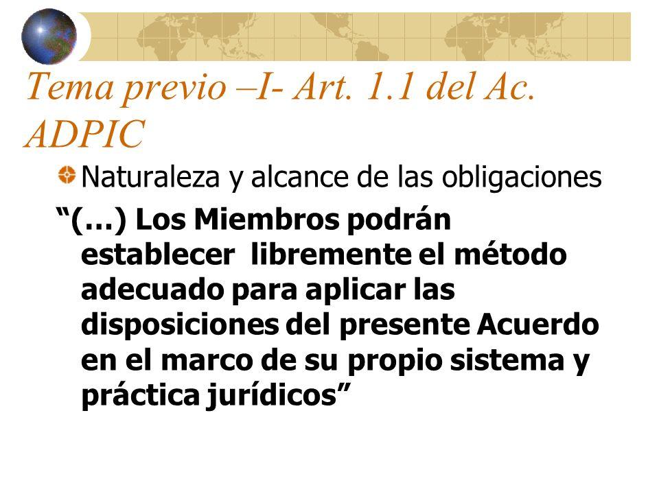 Tema previo –I- Art. 1.1 del Ac. ADPIC