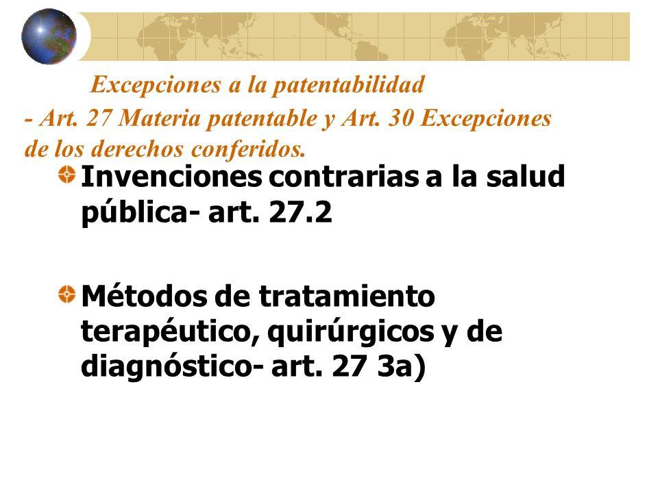 Excepciones a la patentabilidad - Art. 27 Materia patentable y Art