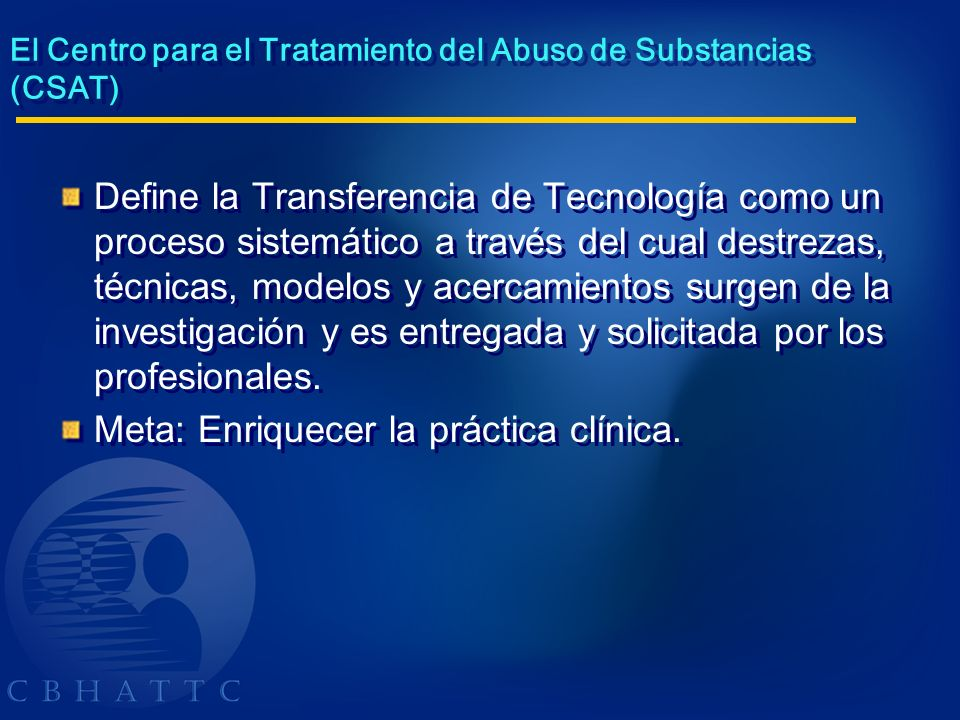 El Centro para el Tratamiento del Abuso de Substancias (CSAT)