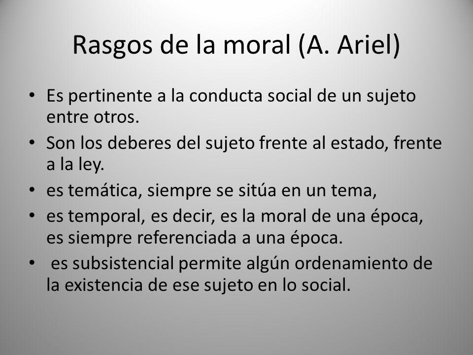 Rasgos de la moral (A. Ariel)