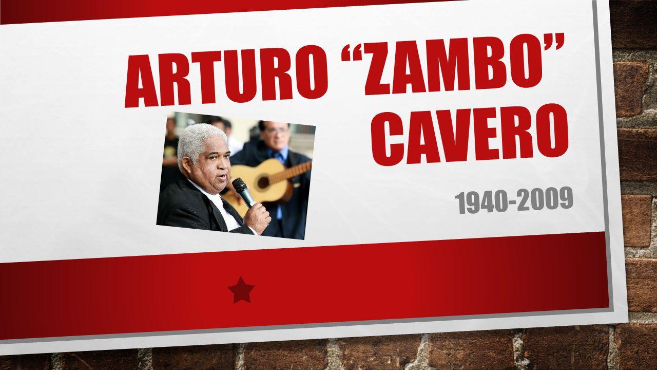 Arturo zambo Cavero 1940-2009