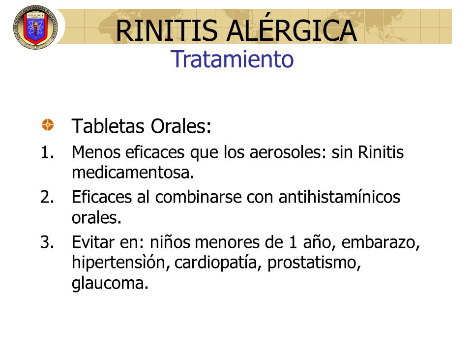 RINITIS ALÉRGICA Tratamiento Tabletas Orales: