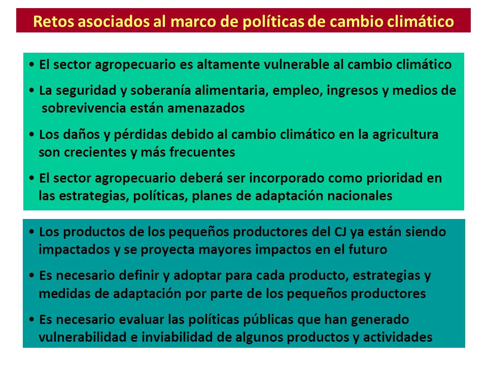 Retos asociados al marco de políticas de cambio climático