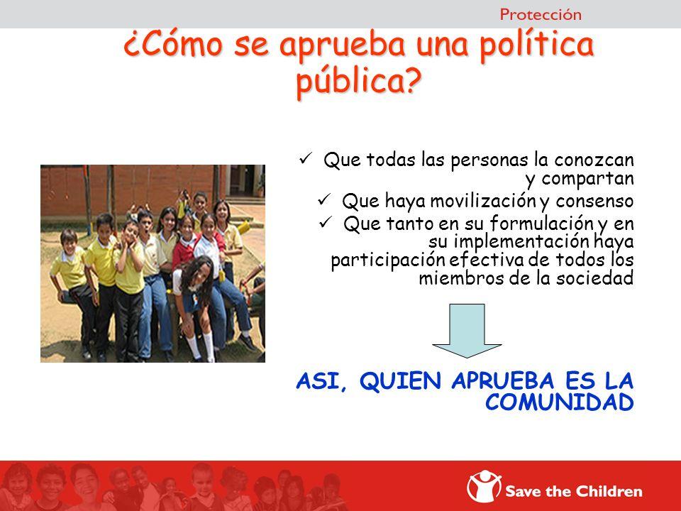 ¿Cómo se aprueba una política pública