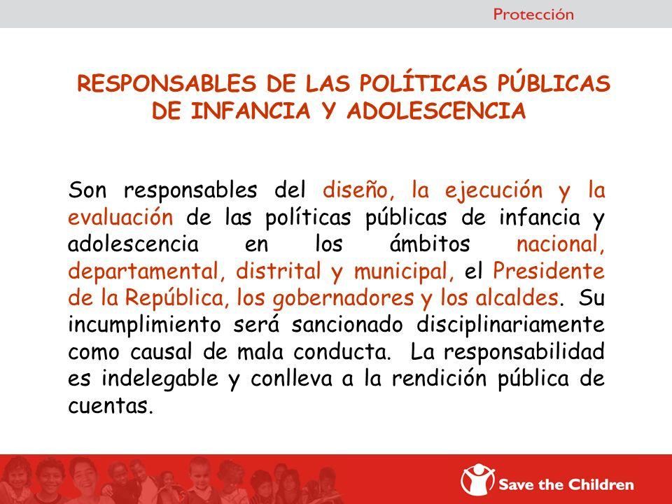 RESPONSABLES DE LAS POLÍTICAS PÚBLICAS DE INFANCIA Y ADOLESCENCIA