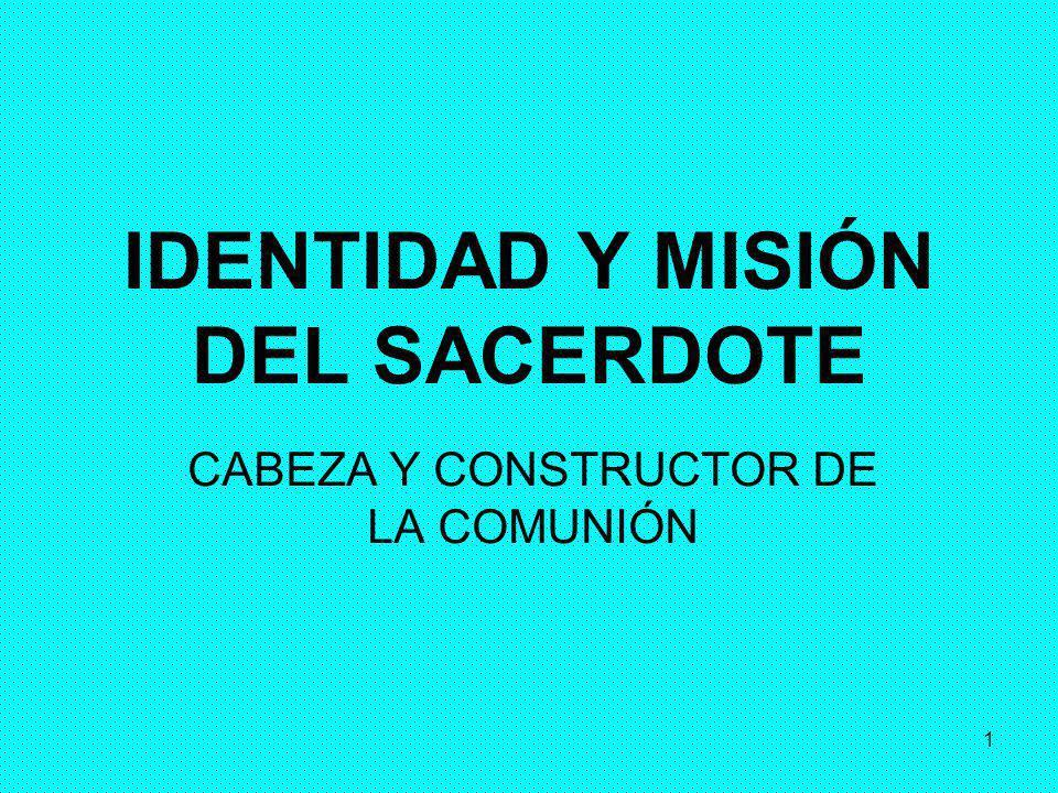 IDENTIDAD Y MISIÓN DEL SACERDOTE