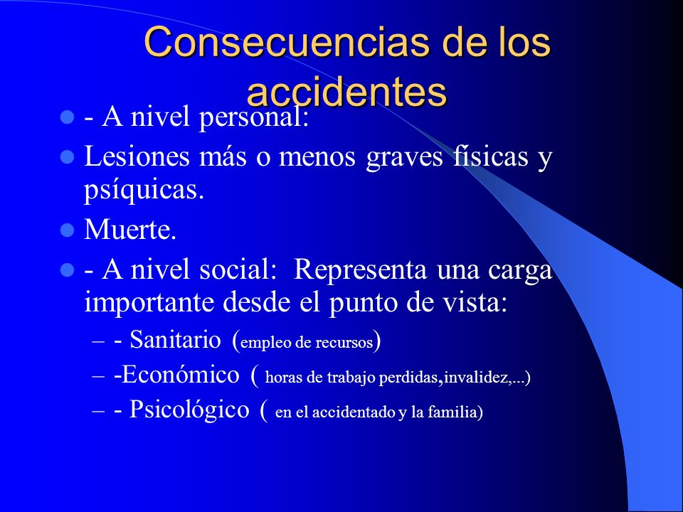 Consecuencias de los accidentes