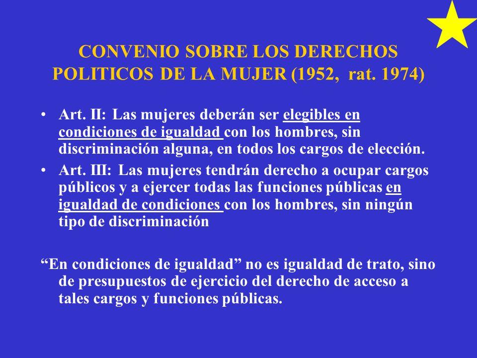 CONVENIO SOBRE LOS DERECHOS POLITICOS DE LA MUJER (1952, rat. 1974)