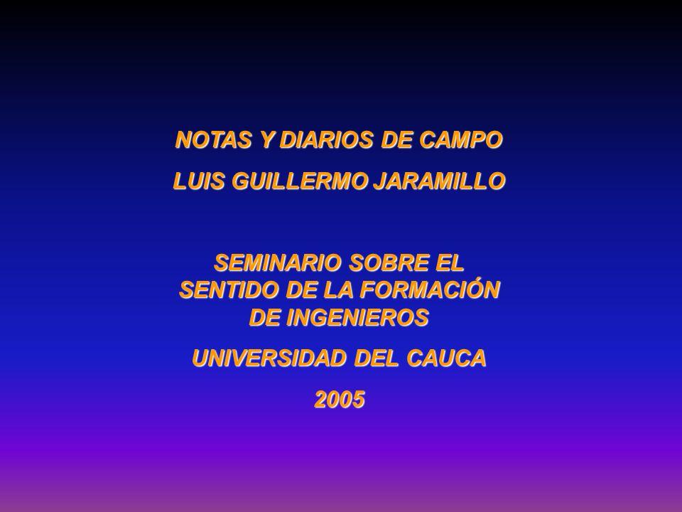NOTAS Y DIARIOS DE CAMPO LUIS GUILLERMO JARAMILLO