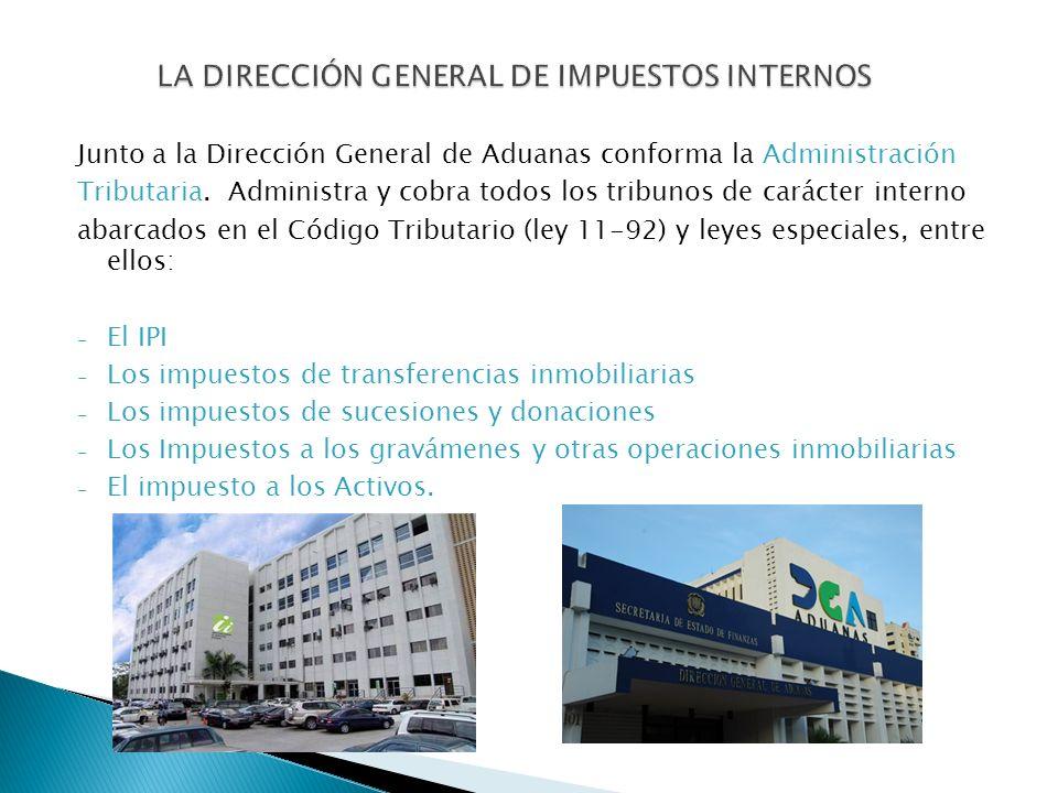 LA DIRECCIÓN GENERAL DE IMPUESTOS INTERNOS