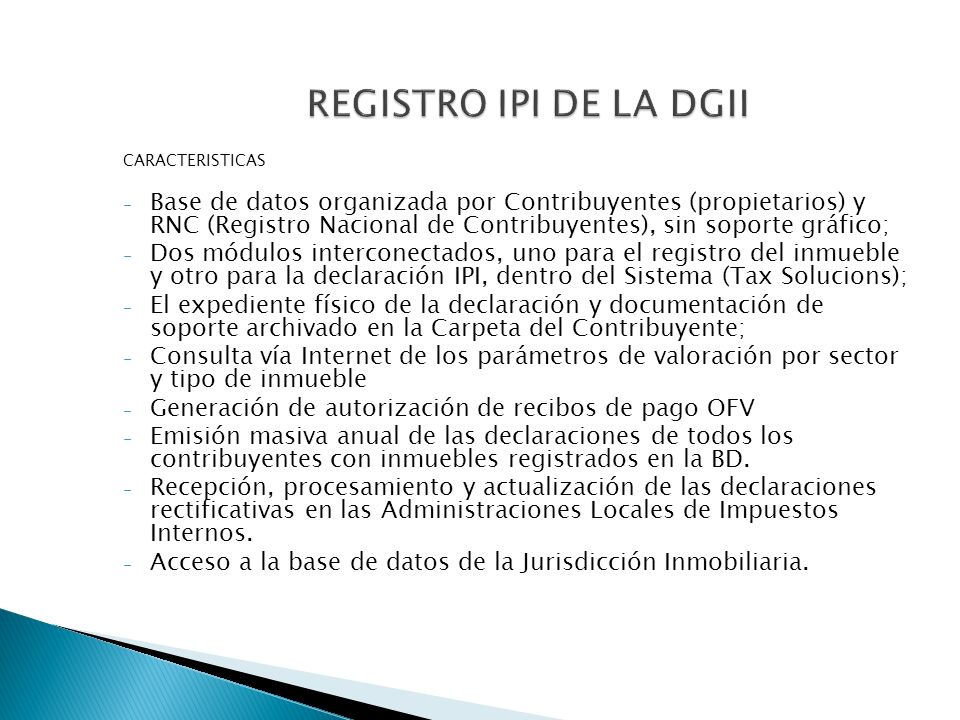 REGISTRO IPI DE LA DGII CARACTERISTICAS.