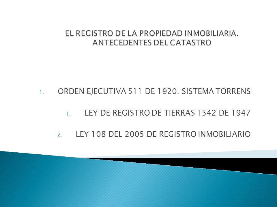 EL REGISTRO DE LA PROPIEDAD INMOBILIARIA. ANTECEDENTES DEL CATASTRO