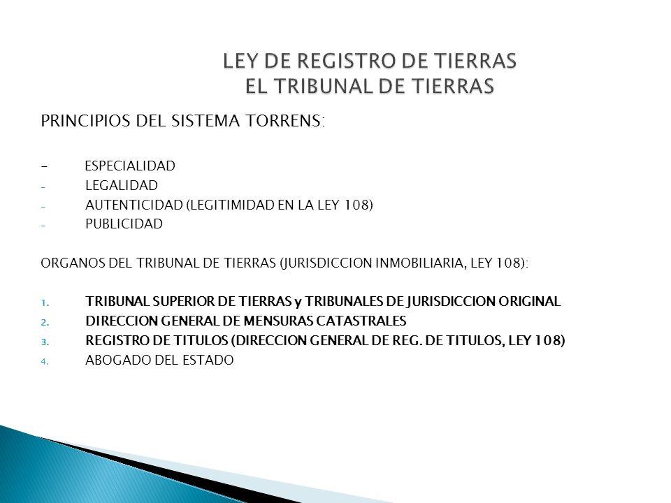 LEY DE REGISTRO DE TIERRAS EL TRIBUNAL DE TIERRAS