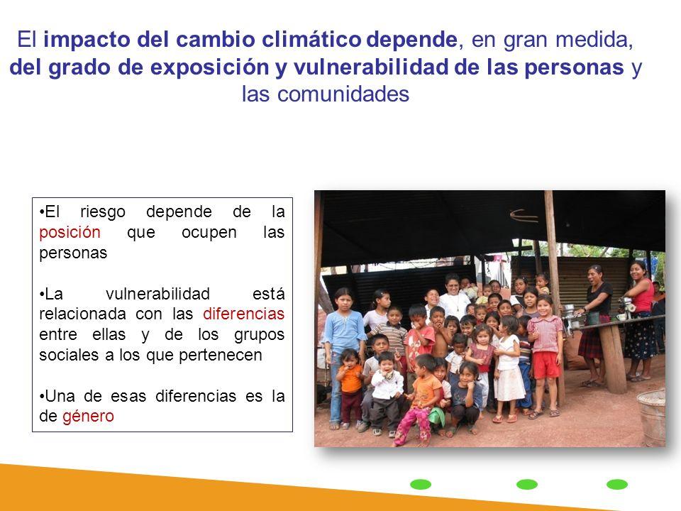 El impacto del cambio climático depende, en gran medida, del grado de exposición y vulnerabilidad de las personas y las comunidades