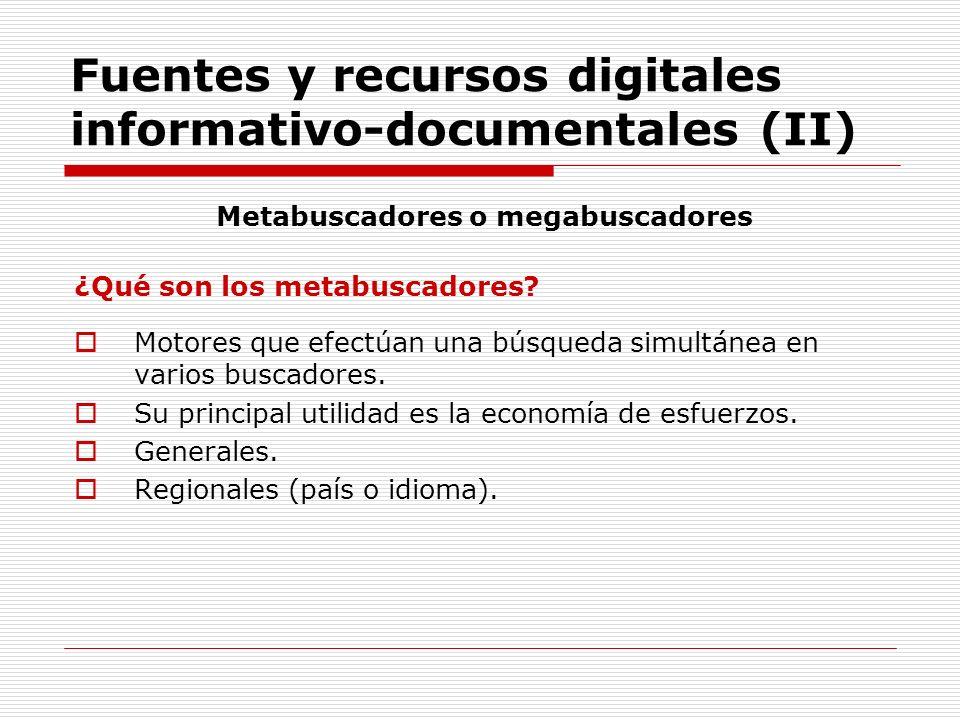 Fuentes y recursos digitales informativo-documentales (II)