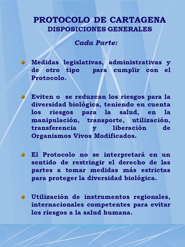 PROTOCOLO DE CARTAGENA DISPOSICIONES GENERALES